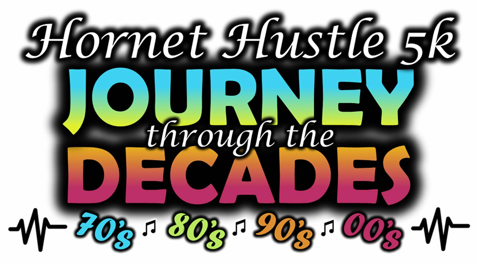 Journey Through the Decades Hornet Hustle 5k