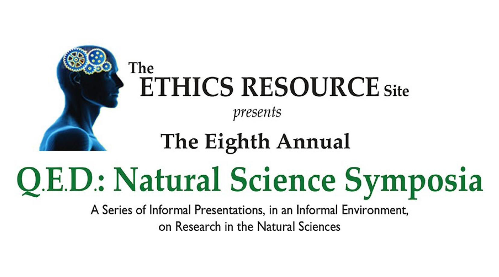 The Eighth Annual QED: Natural Science Symposia