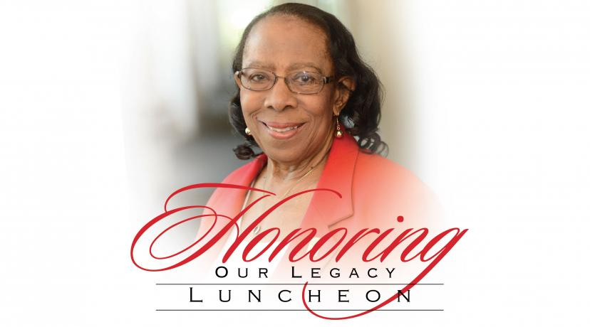 <p>Honoring Our Legacy Luncheon Celebrating Dr. Reba Ross Hollingsworth</p>