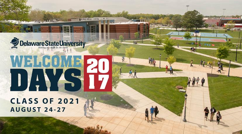 <p>Delaware State University Welcome Days 2017 for new students will be held August 24-27.</p>
